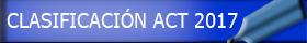 clasificación act 2017